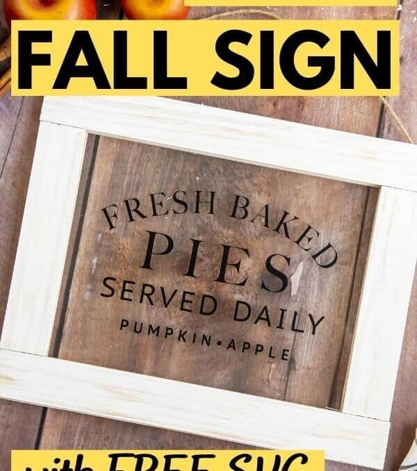 photo of finished DIY fall sign that says Cricut fall sign with free SVG