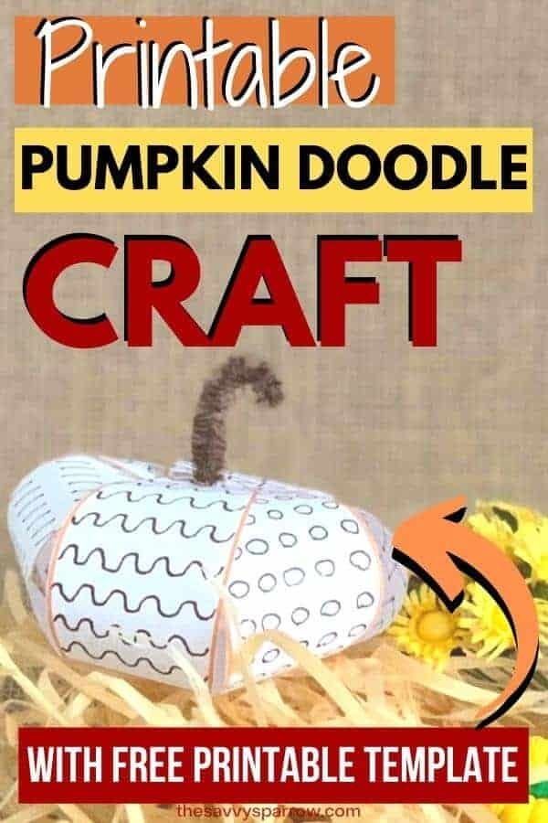 image of pumpkin doodle craft with text that says printable pumpkin doodle craft with free template