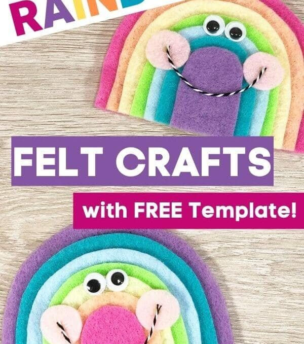 rainbow felt crafts on a table with text that says rainbow felt crafts with free template