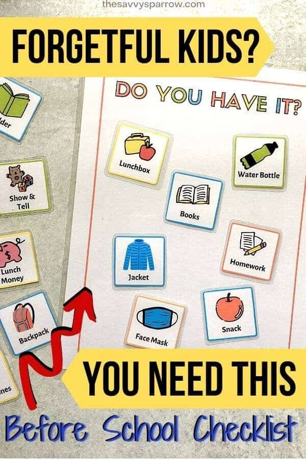 ready for school checklist with text forgetful kids? you need this before school checklist