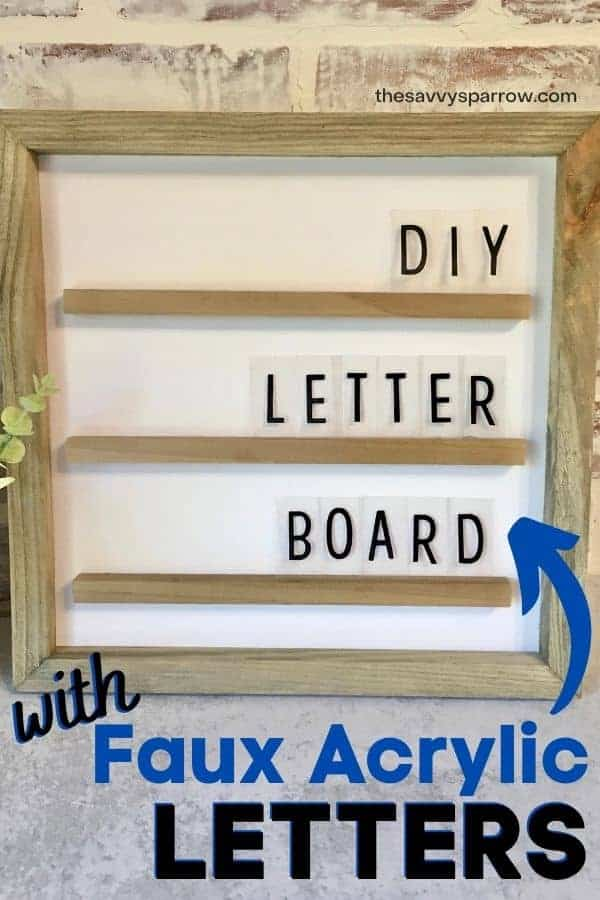 "DIY letter board with words ""with faux acrylic letters"""