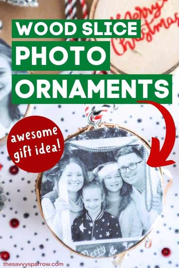 DIY wood slice photo ornaments on a Christmas background