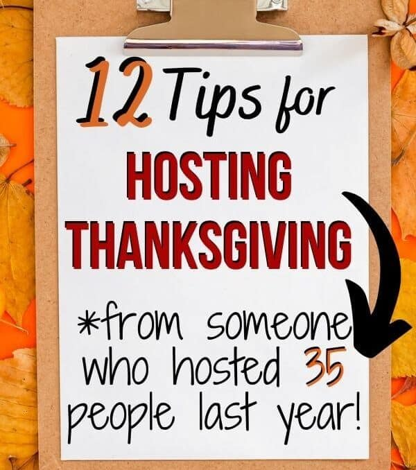 paper on a clipboard that says 12 tips for hosting thanksgiving