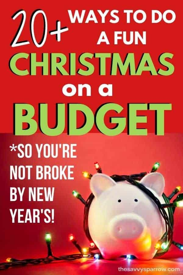 piggy bank with Christmas lights and text 20+ ways to do a fun Christmas on a budget