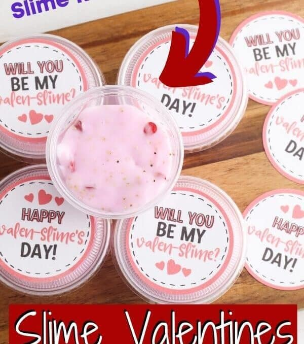 slime Valentines with free printable tags