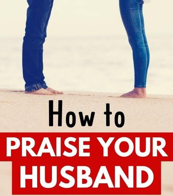 couple standing on beach and text how to praise your husband