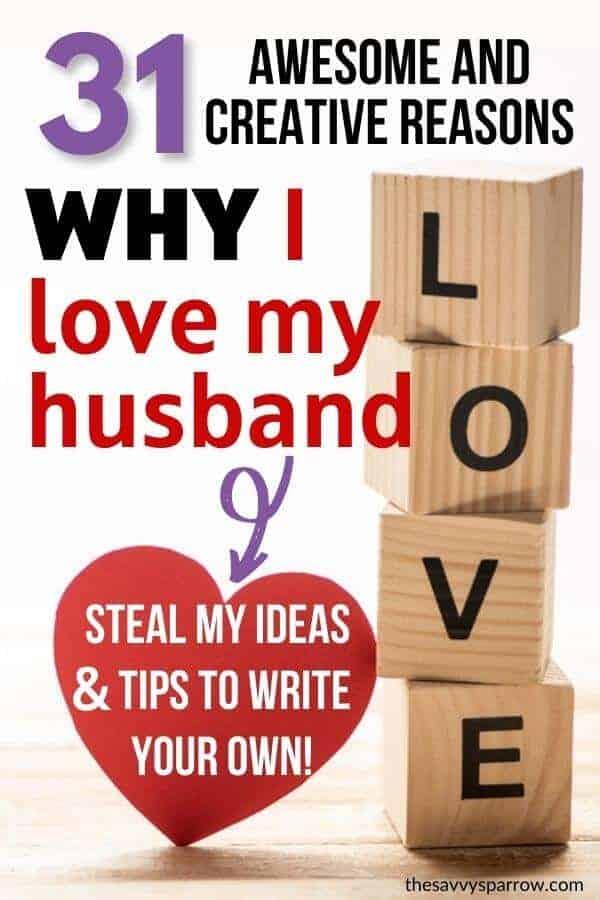 31 reasons why i love my husband