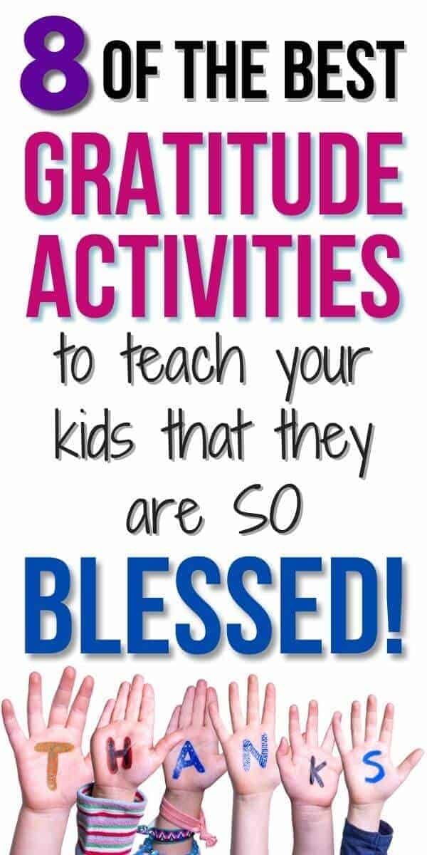 text overlay that says 8 of the best gratitude activities to teach your kids that they are so blessed