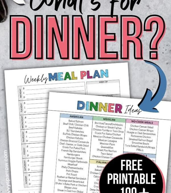 "free printable list of meals for dinner with text overlay that says ""What's for dinner?"""