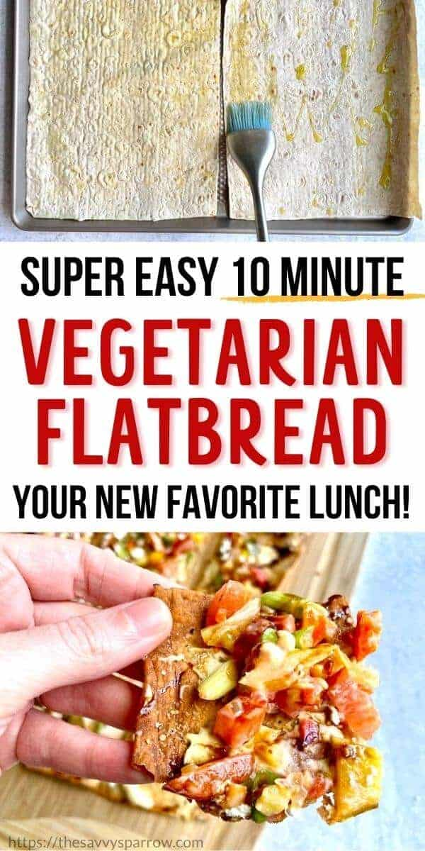vegetarian flatbread with text your new favorite lunch
