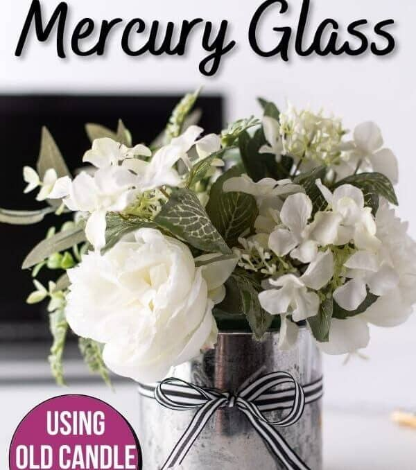 DIY faux mercury glass vase made from old candle jar