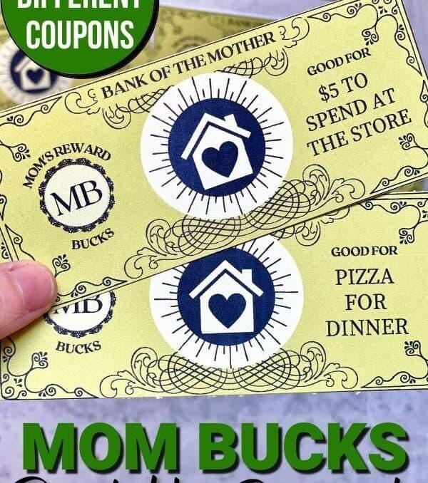 Mom Bucks printable reward coupons