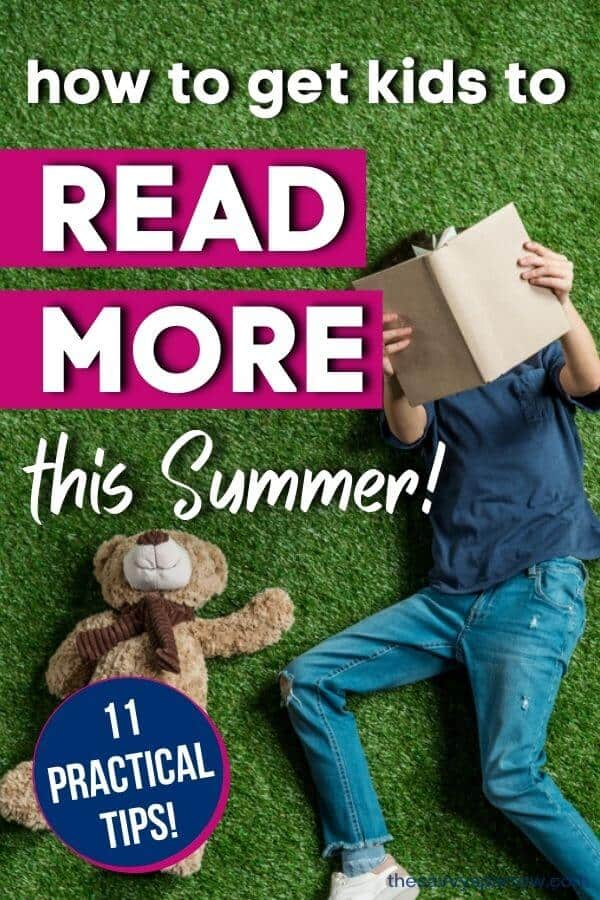 """girl laying in grass reading with text overlay that says """"how to get kids to read more this summer"""""""