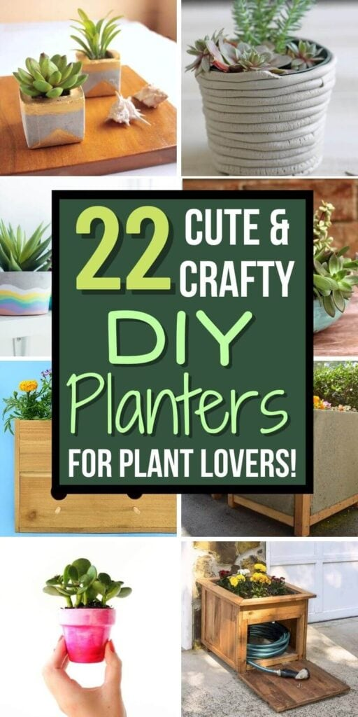 """collage of DIY planters with text """"22 cute and crafty DIY planters"""""""